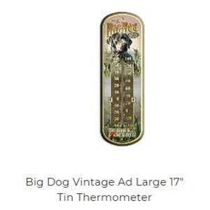 "17"" Tin Thermometer Big Dog Retrieval Co"